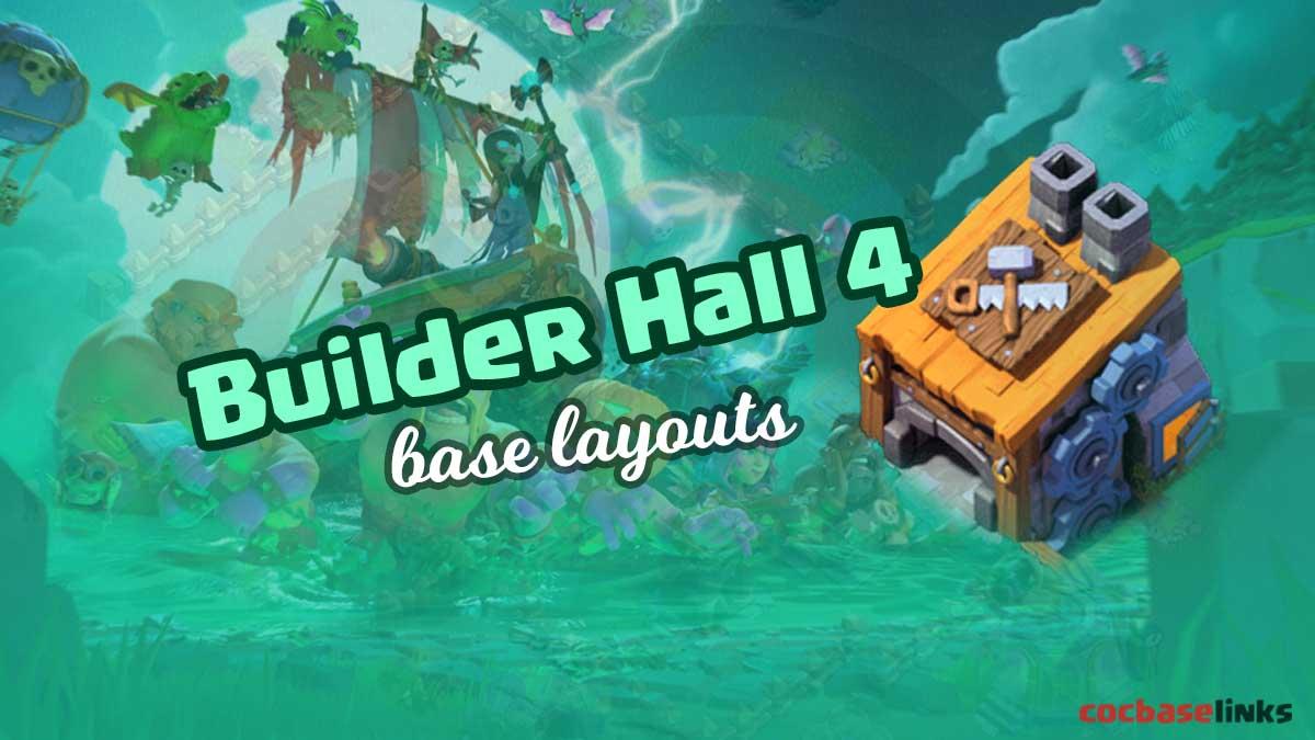 Best Builder Hall 4 Base Layouts Links 2020