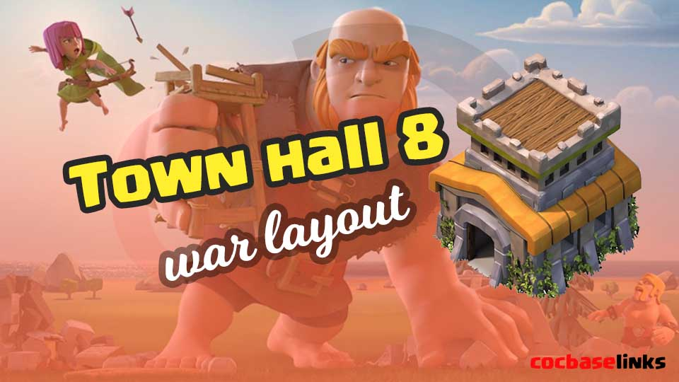 Best Town Hall 8 Base Layouts with Links